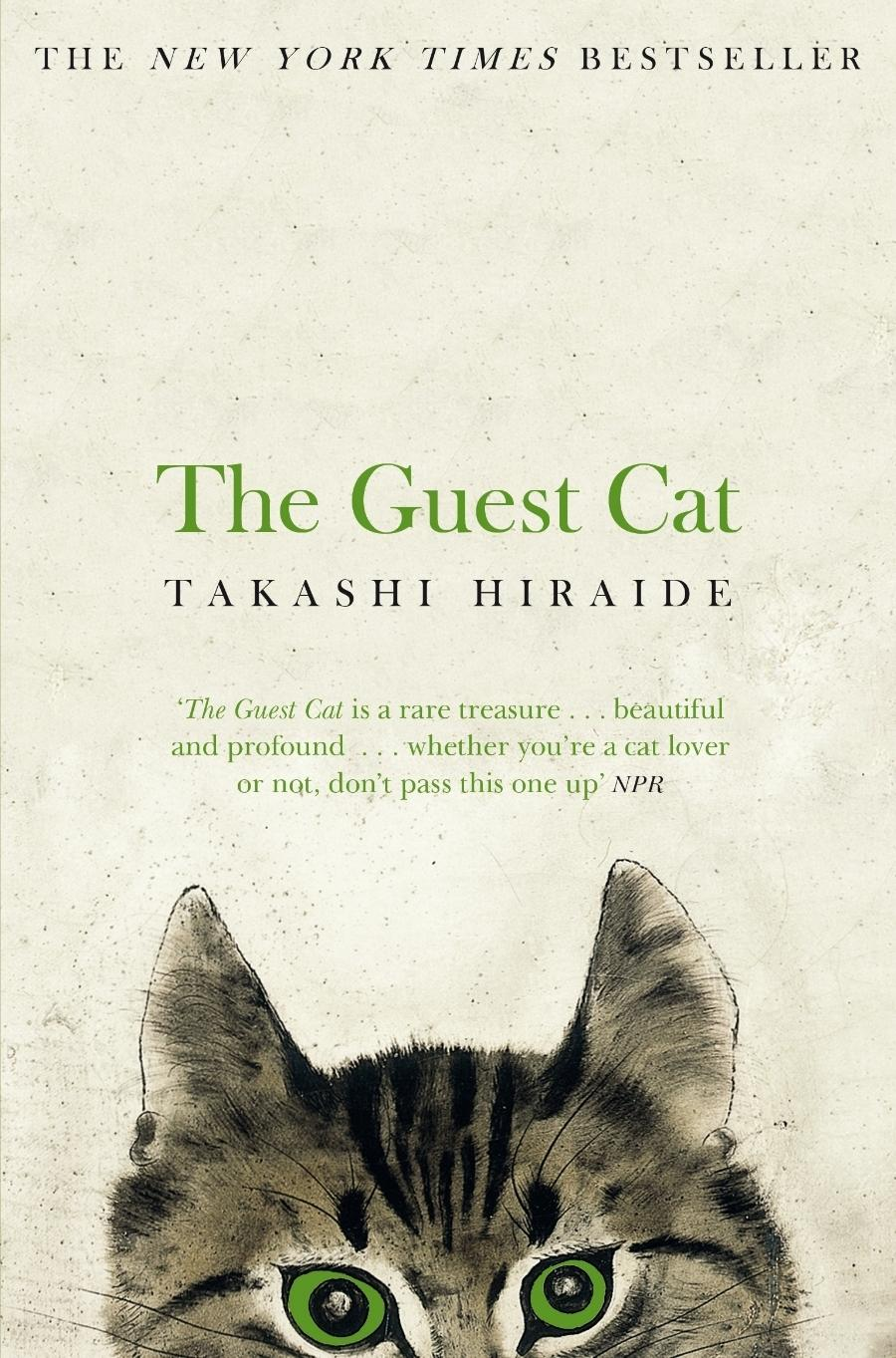 The Guest Cat by Takashi Hiraide, Eric Selland (Translator)