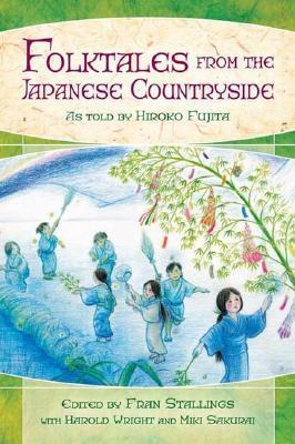 Folktales from the Japanese Countryside by Hiroko Fujita (Editor)