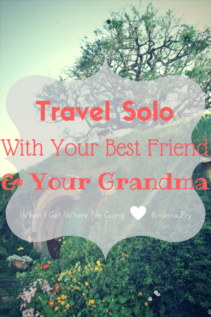 Travel-solo-with-your-best-friend-and-your-grandma.png