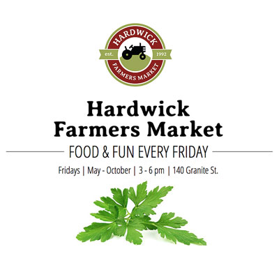 Hardwick Farmers Market  Atkins Field, 140 Granite Street, Hardwick 05845 www.hardwickfarmersmarketvt.com | (802) 603-9334  Open mid-May through mid-Oct, every Friday 3pm-6pm.   Produce, baked goods, dairy products, prepared foods, crafts, spirits, healers. Live music every week.