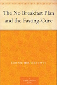 Edward Hooker Dewey's book on fasting, which heavily influenced Hazzard (source: Amazon)