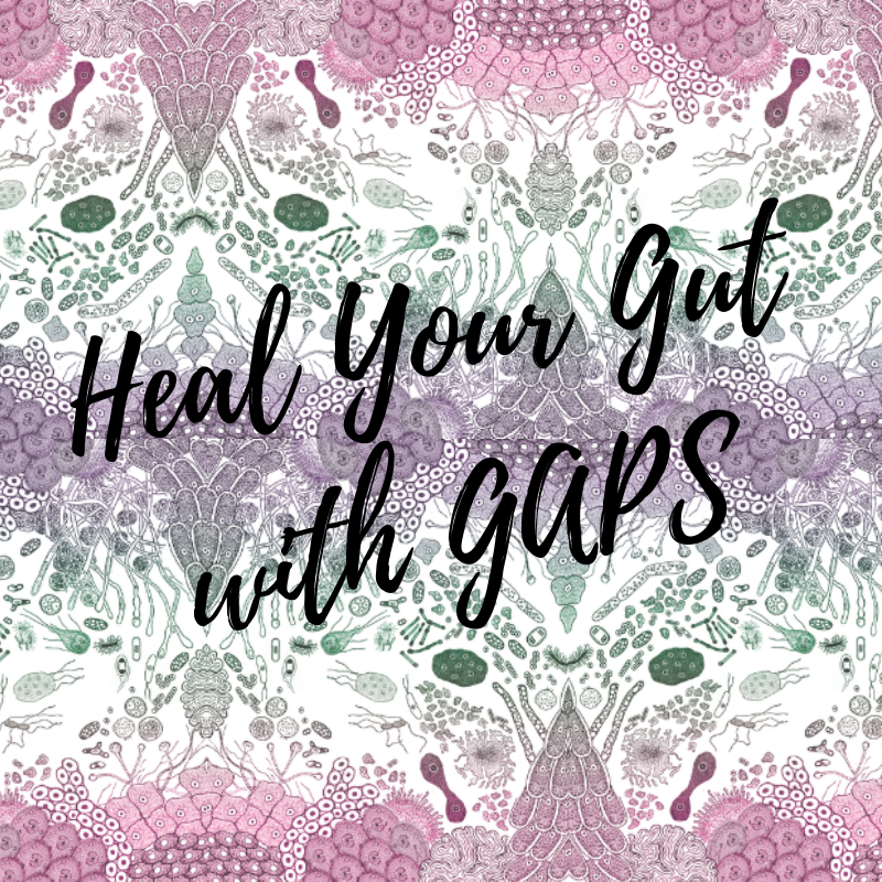 Heal Your Gut withGAPS.png