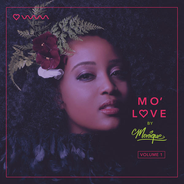 MO' LOVE FROM MONIQUE VOL.1