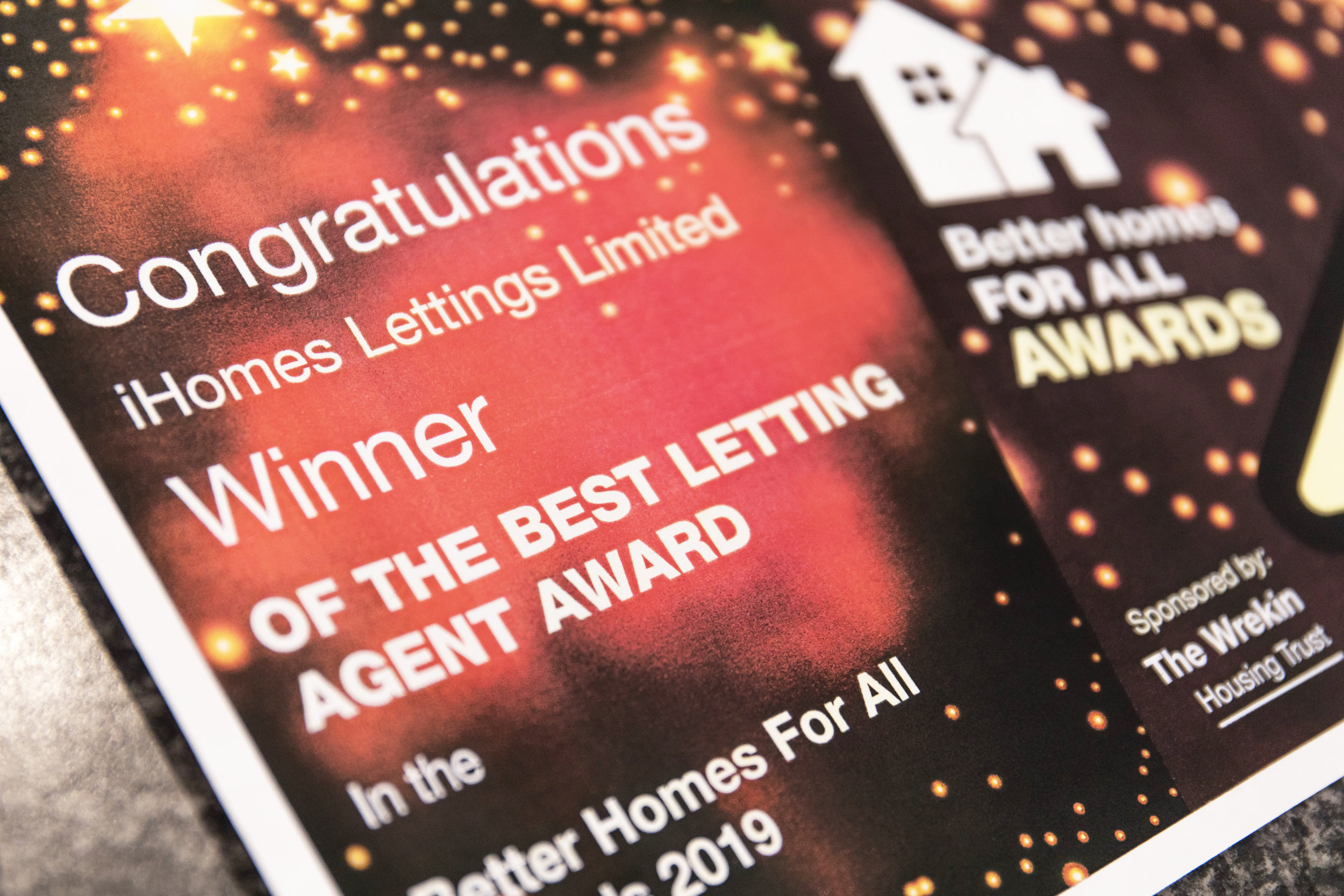 The Best Letting Agency 2019 - iHome Lettings are extremely proud to announce that we are the winners of the Better Homes for All Award 2019.We were voted as the best letting agency in Telford & Wrekin as recognition for our commitment to outstanding customer service, excellent housing statistics and unrivalled customer satisfaction.