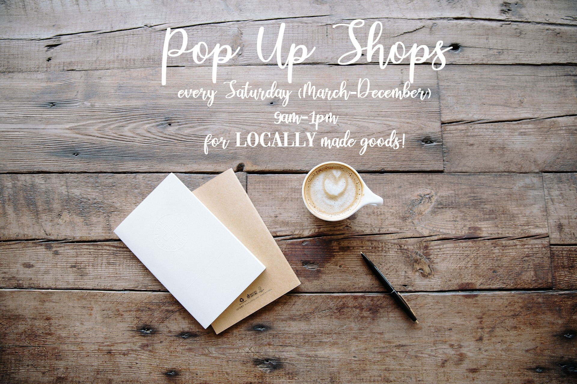 Pop Up Shops - Pop Ups Shops are held every Saturday from 9am-1pm from March - December. Want to showcase your goods? Fill out the information below to inquire.
