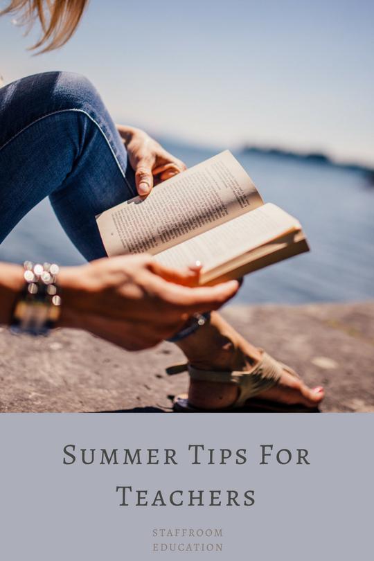 Summer Tips For Teacher