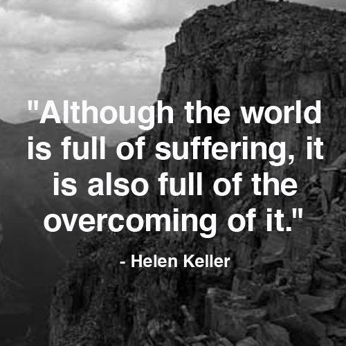 Helen Keller Suffering quote.jpg