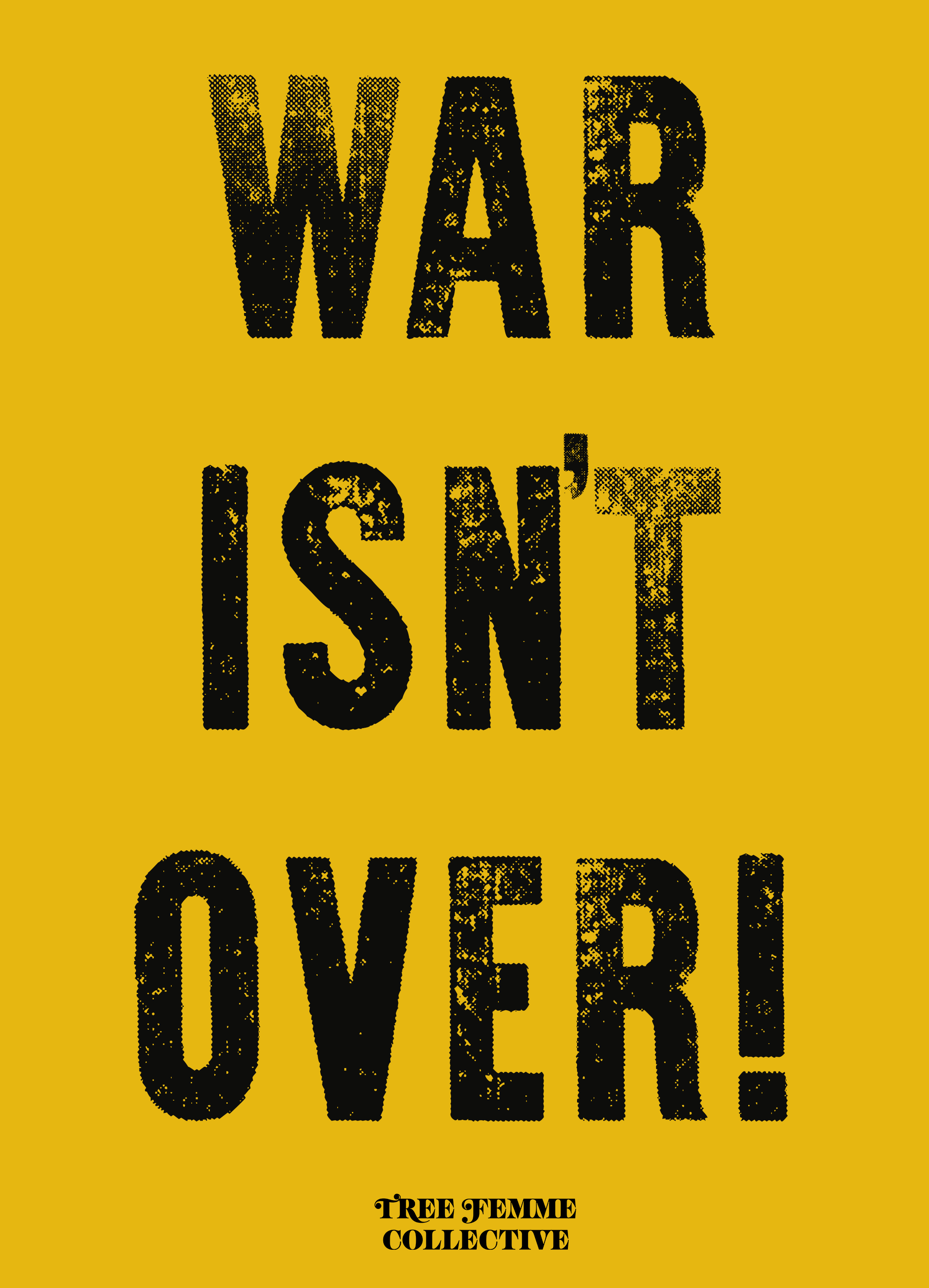 War Isn't Over