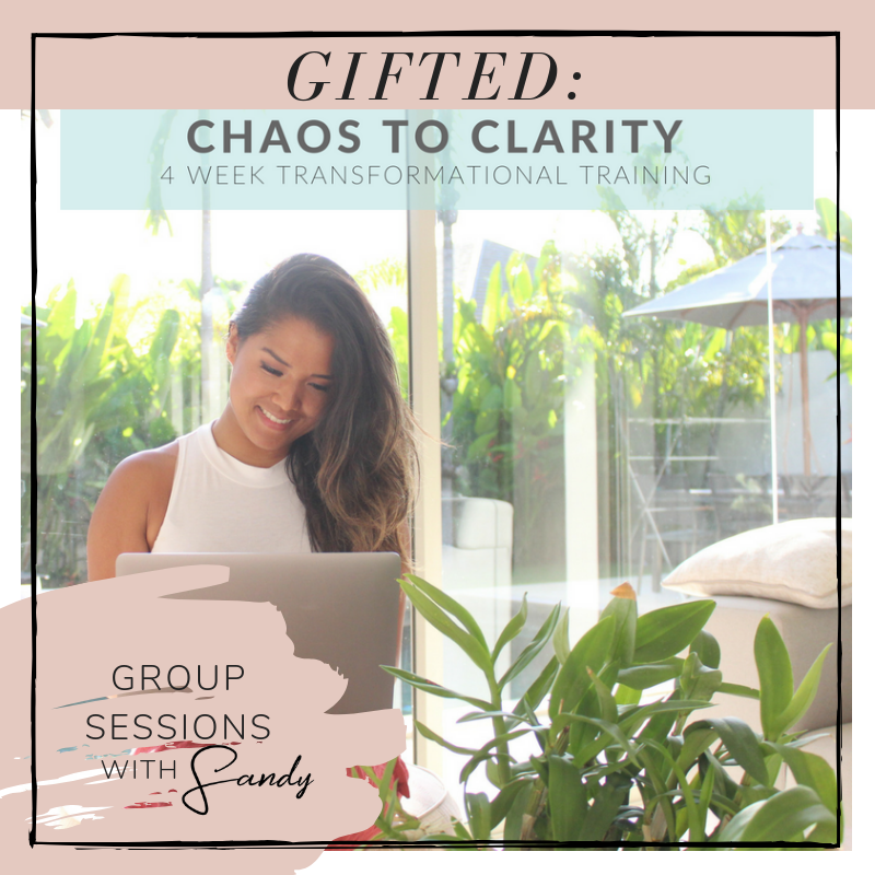 gifted chaos to clarity_sandy