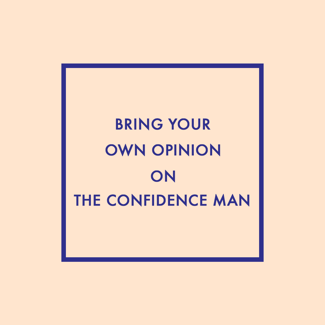 Episode 14: Bring Your Own Opinion on Trump: The Confidence Man
