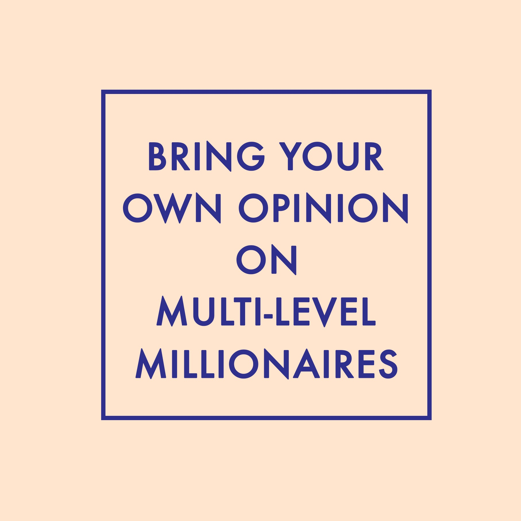 Episode 15: Bring Your Own Opinion on Multi-Level Marketing