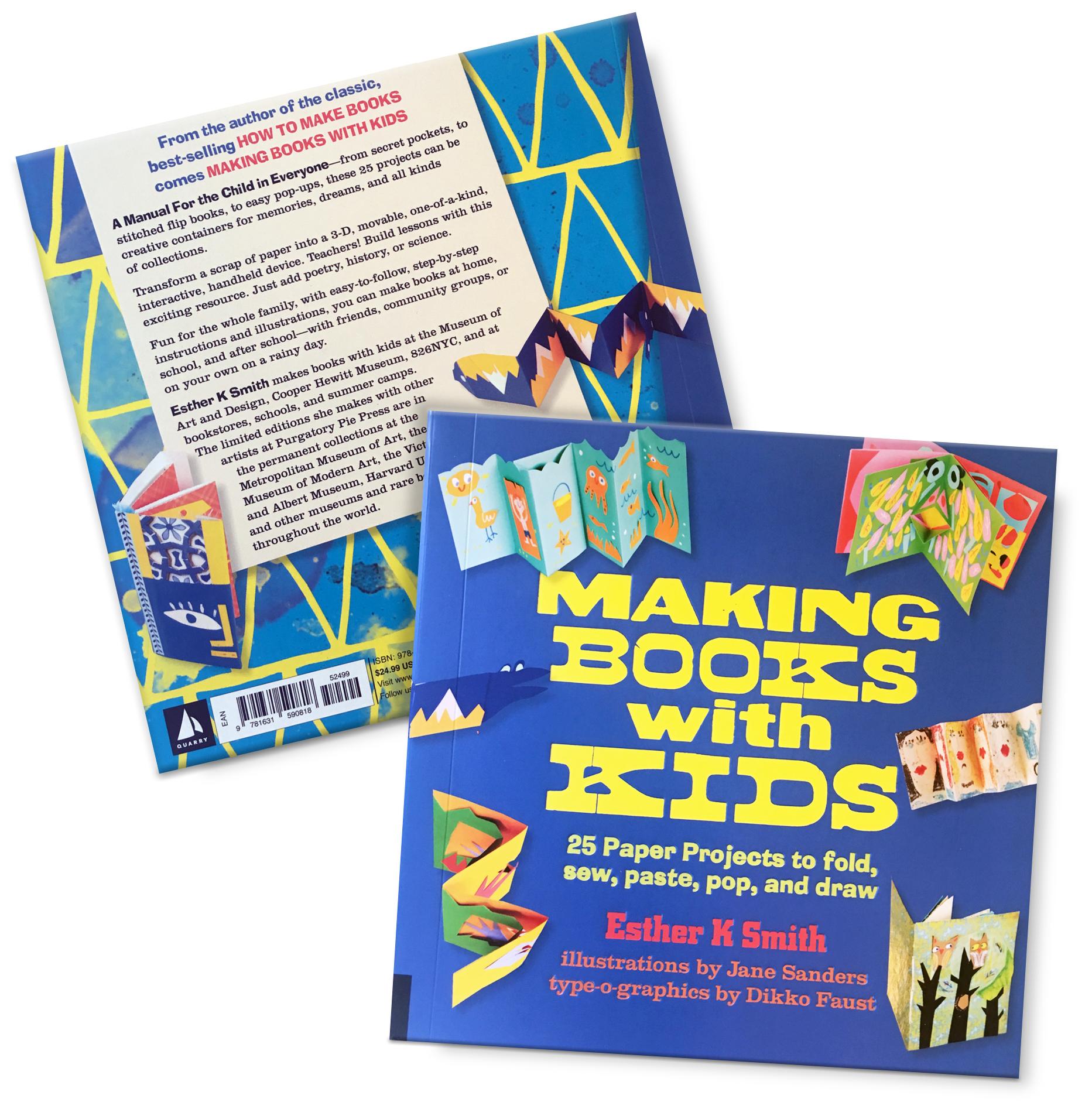 Making Books with Kids, Quarto Books & Purgatory Pie Press