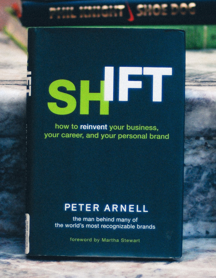 Shift By Peter Arnell - Peter Arnell is one of the greats in the ad world ( side note: He put together the Jay Z and 50 Cent reebok music video which is one of my favs) Shift reads as part diet/self-help part memoir. Throughout the story, Peter explains how he was able to lose 250 pounds while juxtapositioning that same train of thought on how to