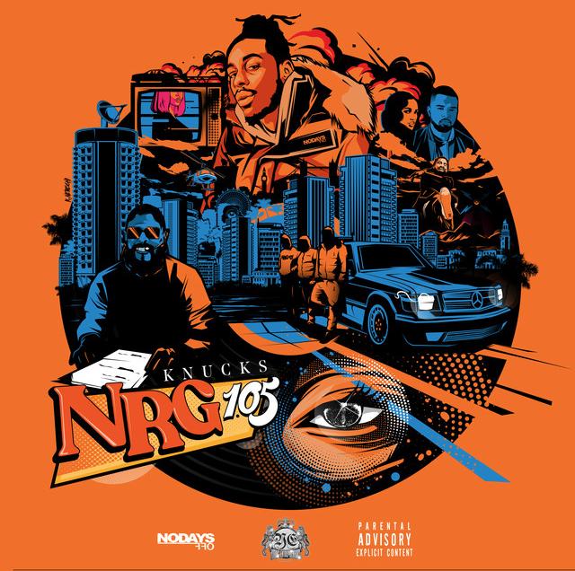NRG105 - @KNUCKS_MUSIC