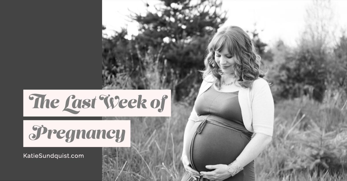 Last Week of Pregnancy.png