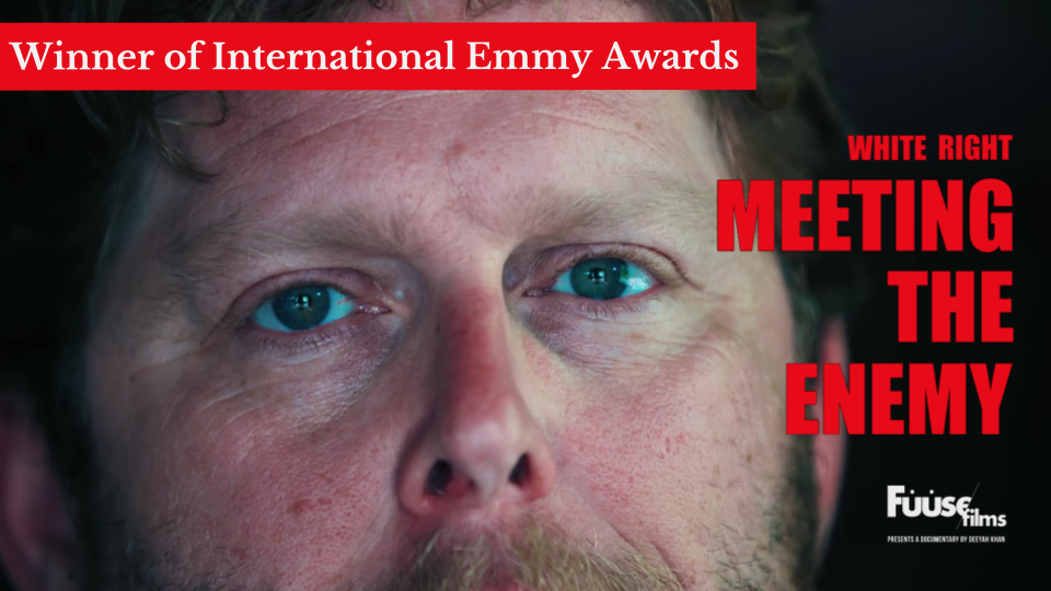 Winner of International Emmy AwardsFilm Series:'White Right: Meeting the Enemy' - 8:00 PM - 11:00 PM, Thursday, October 18, 2018Teatro Sea, 107 Suffolk Street New York, NY, 10002