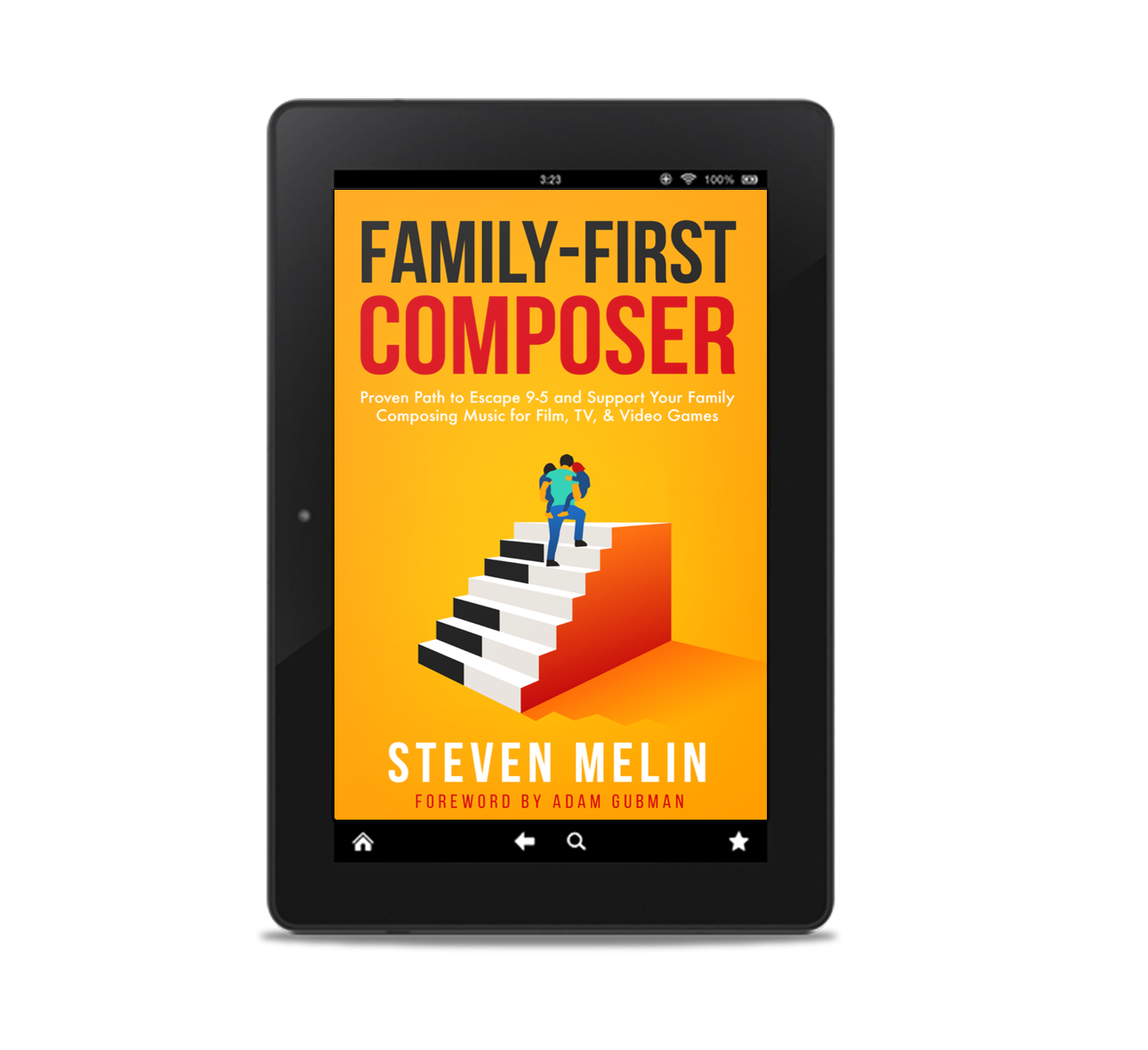 Pre-Order Today! - This book is written for you, a Screen Music Composer seeking to Escape 9–5 and Support your Family Composing Music for Film, TV, & Video Games.Ranked #1 New Release in 3 Amazon Categories, Family-First Composer will guide you to:• Enjoy freedom from your day job• Immediately earn income from your music• Free your time to focus more on your family• Experience fulfillment supporting your family• Do what you love• Work from home• Remove the stress of inconsistent paychecks• Feel secure in your finances• Live peacefully• Open your options for a better lifestyle• Embrace autonomy in your life to do what you want, when you want, where you want, with whom you want, at the price you want, & at the terms you want!