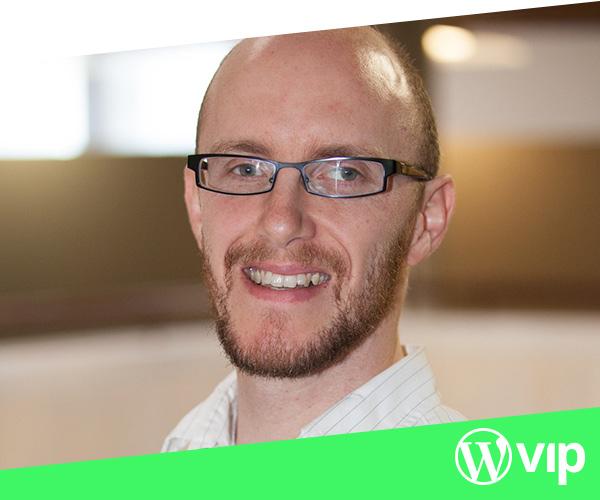 David Kennedy   Design Director, WordPress VIP