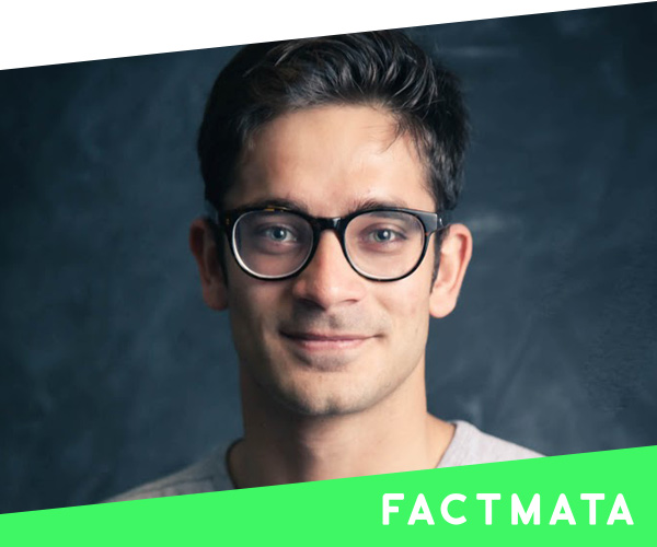 Dhruv Ghulati   CEO, Factmata  Forbes 30 under 30