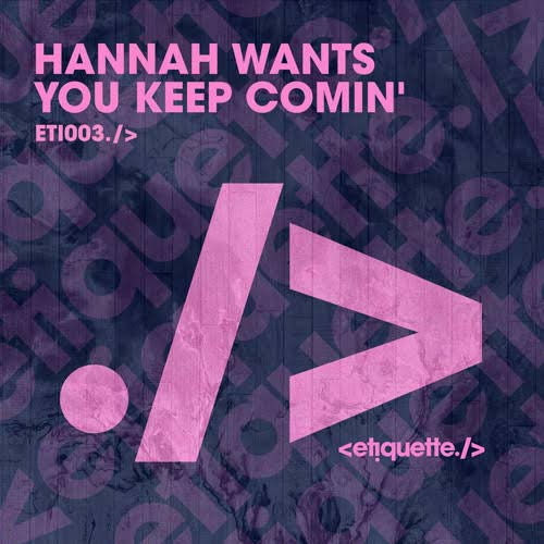 - You Keep Comin' is... COMIN!Arguably the most hyped about Hannah Wants release to date, we're super excited to be dropping this one. Release date: November 2nd and you can pre order on Beatport right now!Hannah Wants - You Keep Comin'Buy / Stream link:https://etiquette.lnk.to/YouKeepCominEP