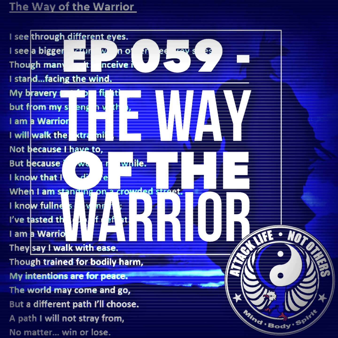 Ep 059 - The Way of The Warrior