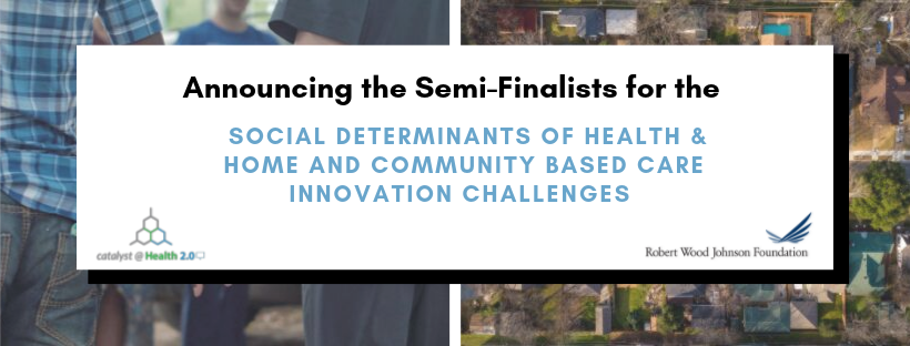 Announcing Semi-Finalists Both Challenges .png