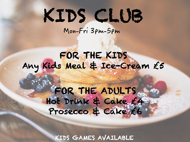 Just a reminder for kids club 3-5pm today!  Make us a pit stop on the way home to feed the kids for £5 and enjoy something yourself. 🍴🍦🍰🥂