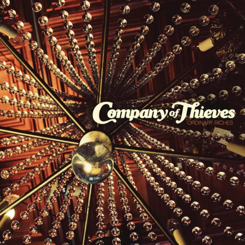 COMPANY OF THIEVES   Ordinary Riches   Wind-Up Records Producer, Engineer, Mixer