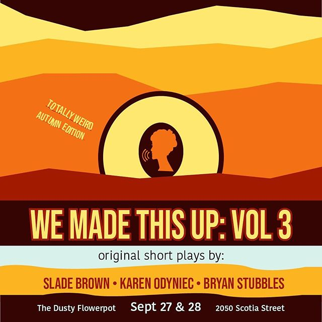 WE BACK, BABY. SEPT 27 & 28. Get your tickets to the totally weird autumn edition of WE MADE THIS UP ft. a bunch of crazy, cool Vancouver talents. Ticket link in bio. 👻 . #yvrtheatre #hotticket #autumnspectacular #dustyflowerpotcabaret #savethedate