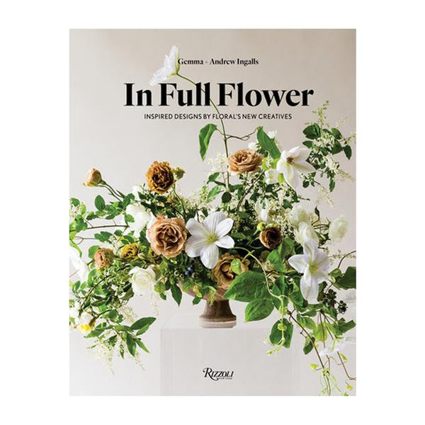 In Full Flower Coffee Table Book