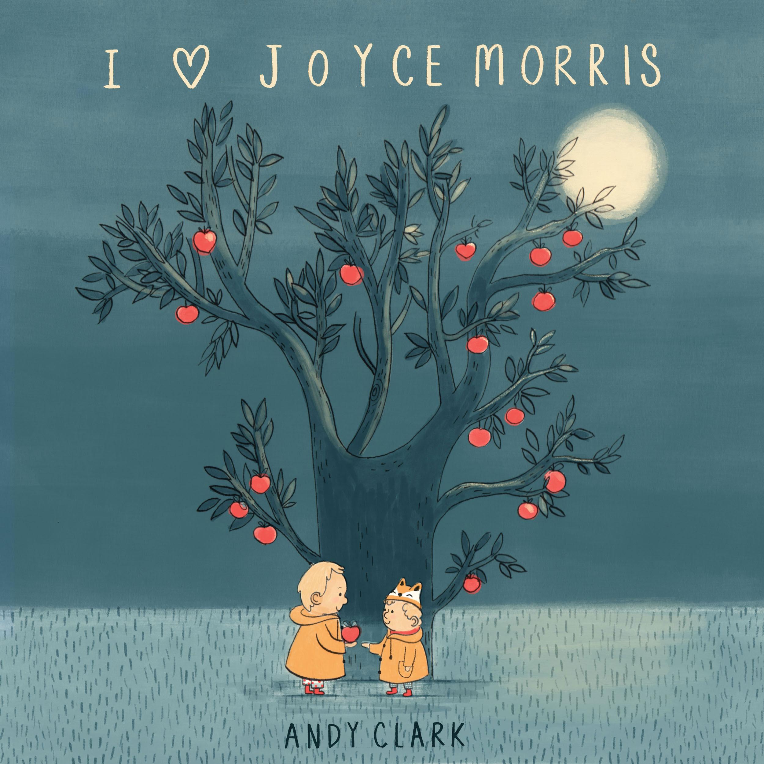 Andy Clark - I Love Joyce Morris - Front Cover (RGB).jpg
