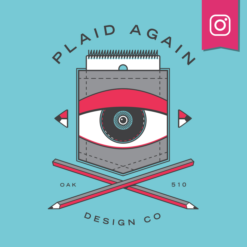 Instagram  — @PlaidAgainCo  This instagram channel features art + design projects I'm working on, with the occasional sketchbook check-in.
