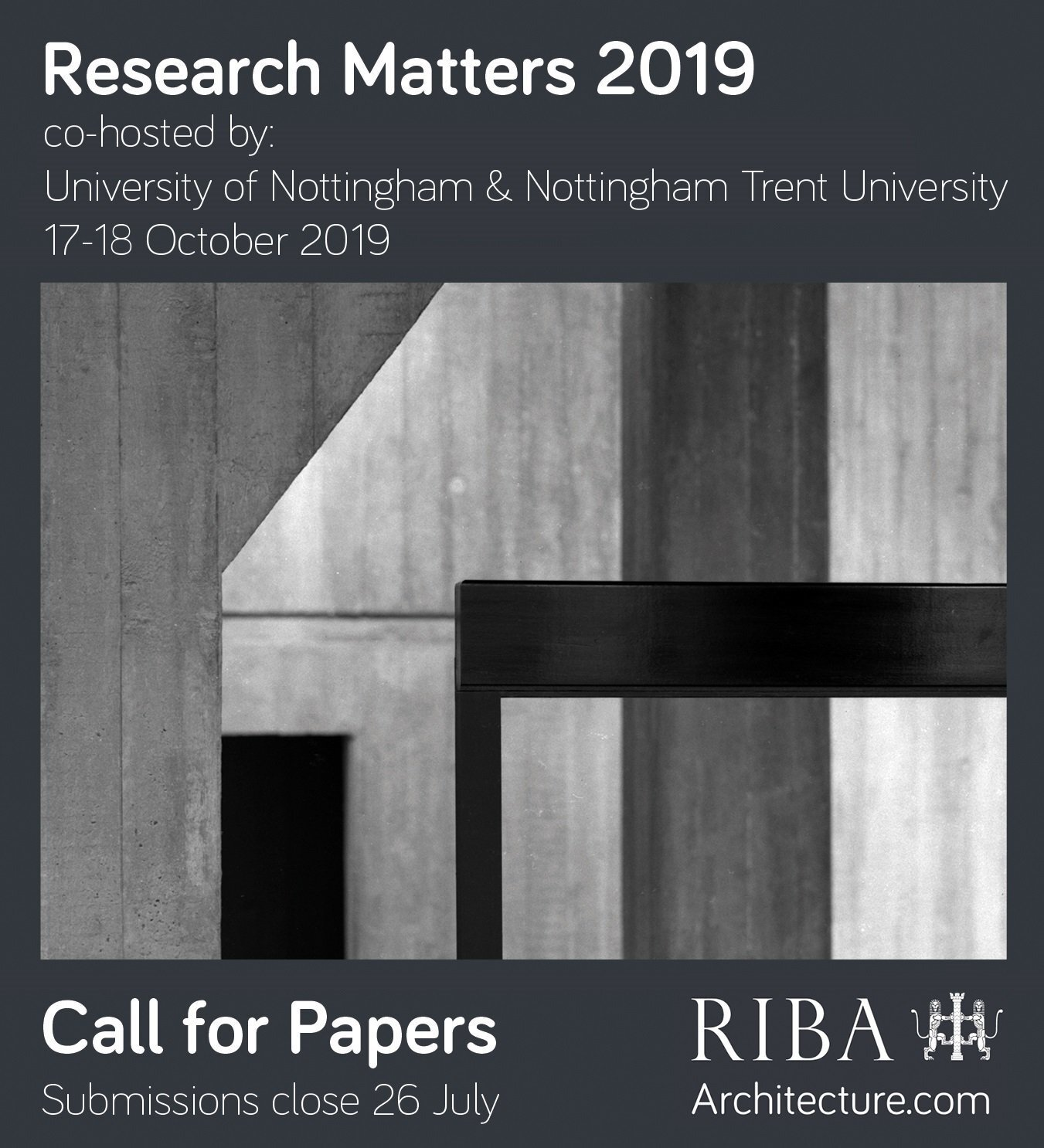 RIBA Research Matters | University of Nottingham and Nottingham Trent University 17 October to 18 October, 2019