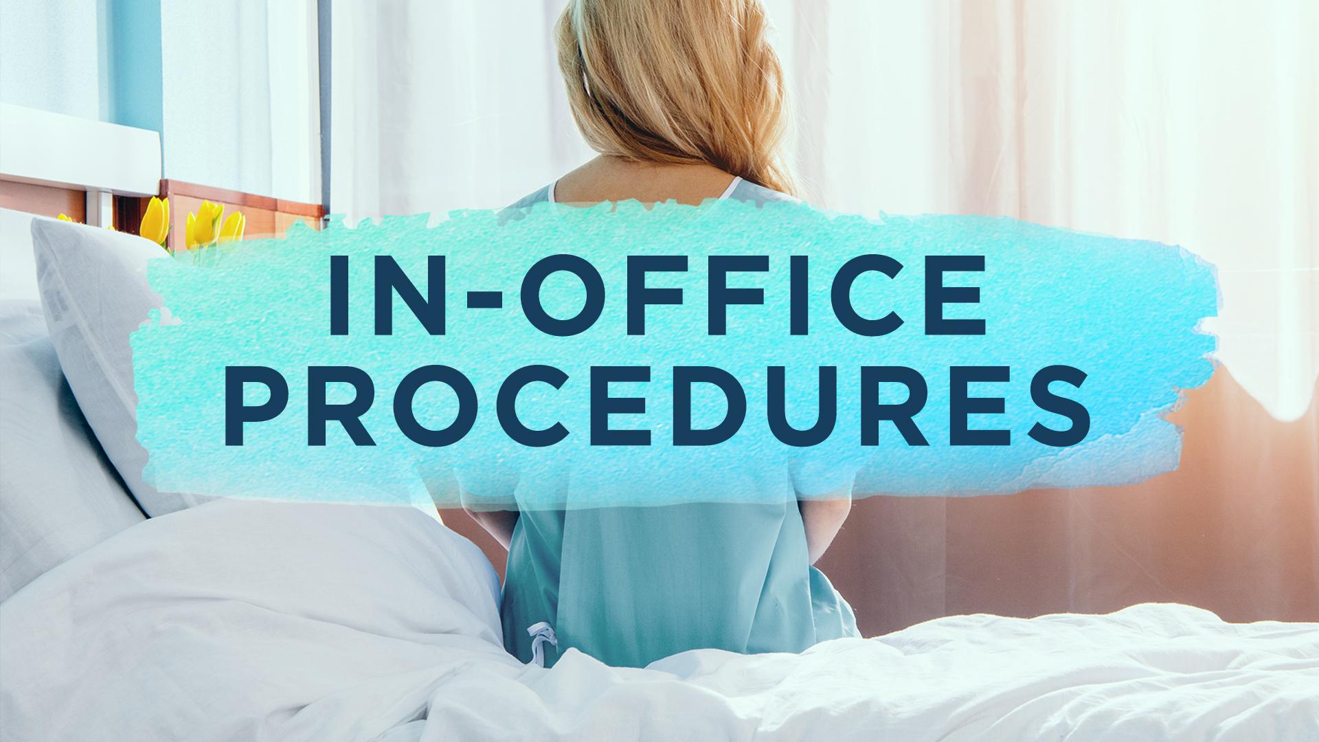 In-Office Procedures - Overlay.jpg