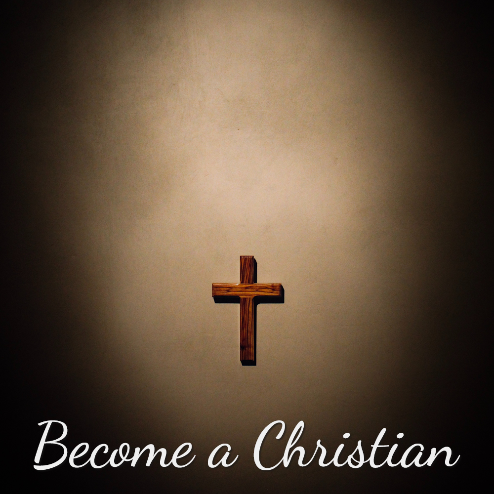become a christian1000.png