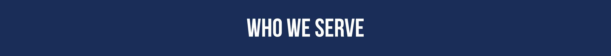 who-we-serve.jpg