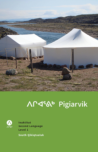 ᐱᒋᐊᕐᕕᒃPigiarvik: Inuktut Second Language Level 1 - The first in our series of handbooks for Inuktut leaners. Pigiarvik provides all you need to master the basics of Inuktut.136 pagesDialects available: North Qikiqtaaluk; South Qikiqtaaluk; Aivilingmiutut; Paallirmiutut; Nattilingmiutut; InuinnaqtunPrice: $40
