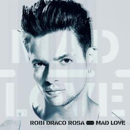 Robi Draco Rosa - Mad Love