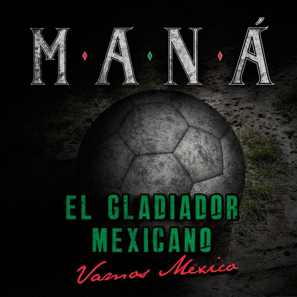 Maná - El Gladiador Mexicano (Vamos Mexico)