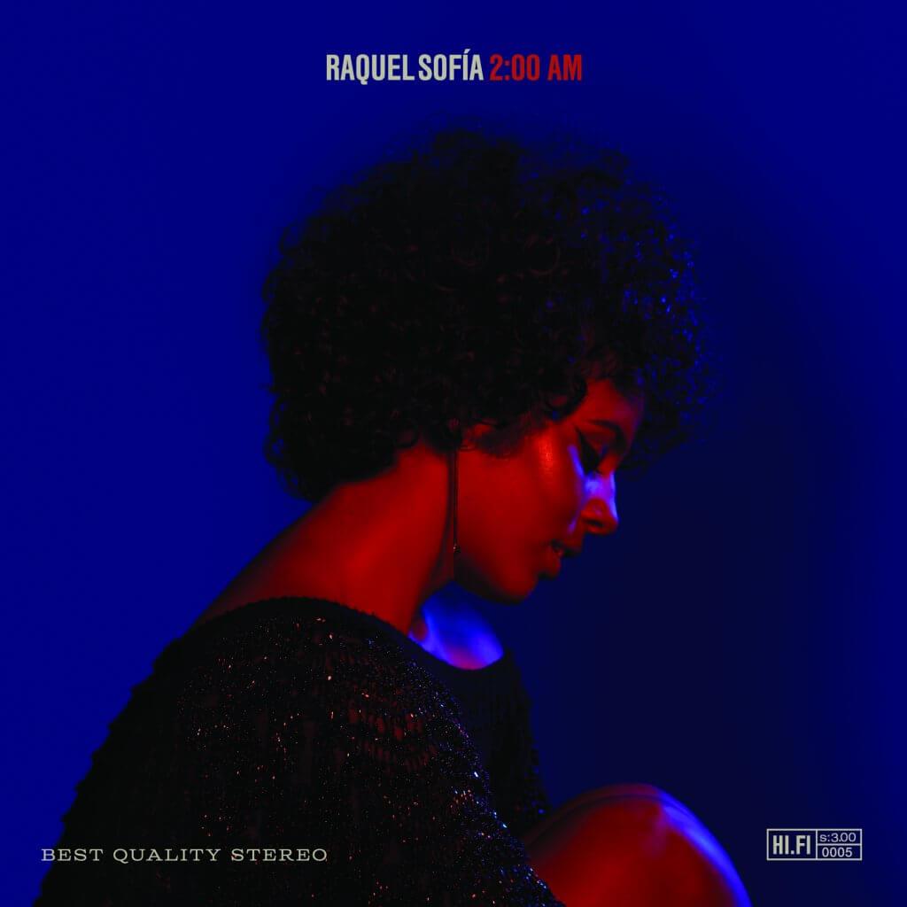Raquel Sofía - 2:00 AM