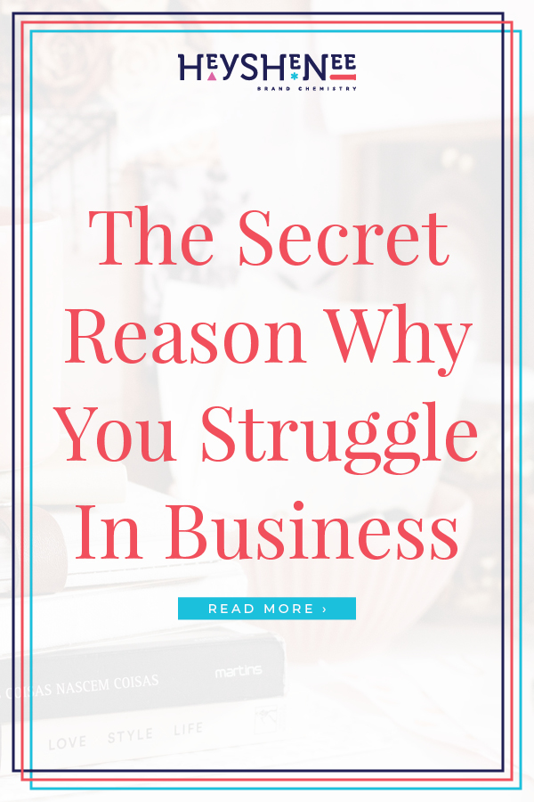 The Secret Reason Why You Struggle In Business P2.jpg