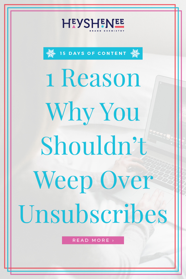1 Reason Why You ShouldnΓÇÖt Weep Over Unsubscribes V2.jpg