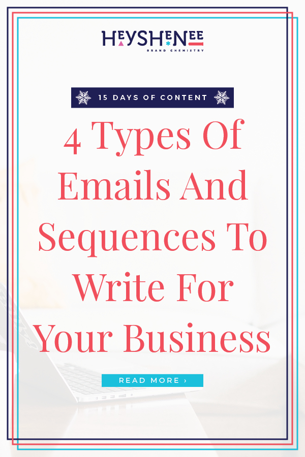 4 Types Of Emails And Sequences To Write For Your Business V2.jpg