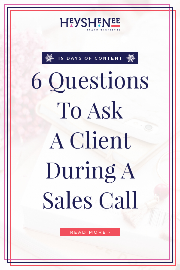 6 Questions To Ask A Client During A Sales Call V2.jpg