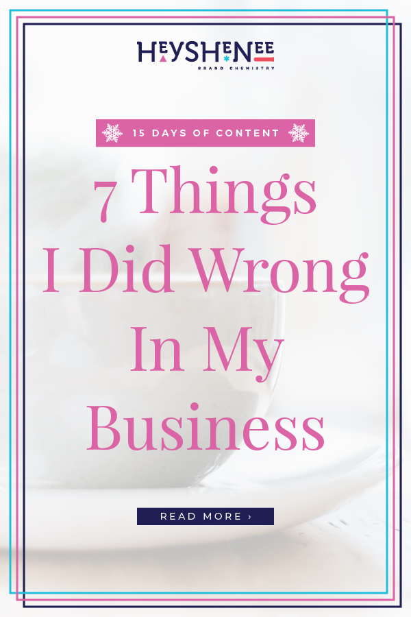 7 Things I Did Wrong In My Business V2.jpg