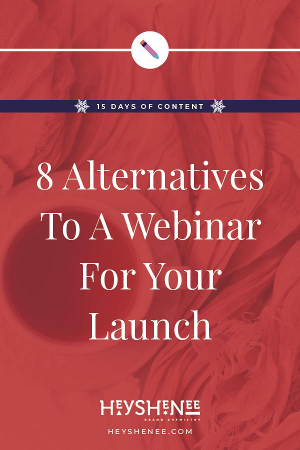 8 Alternatives To A Webinar For Your Launch V1.jpg