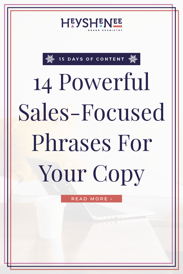 14 Powerful Sales-Focused Phrases For Your Copy V2.jpg