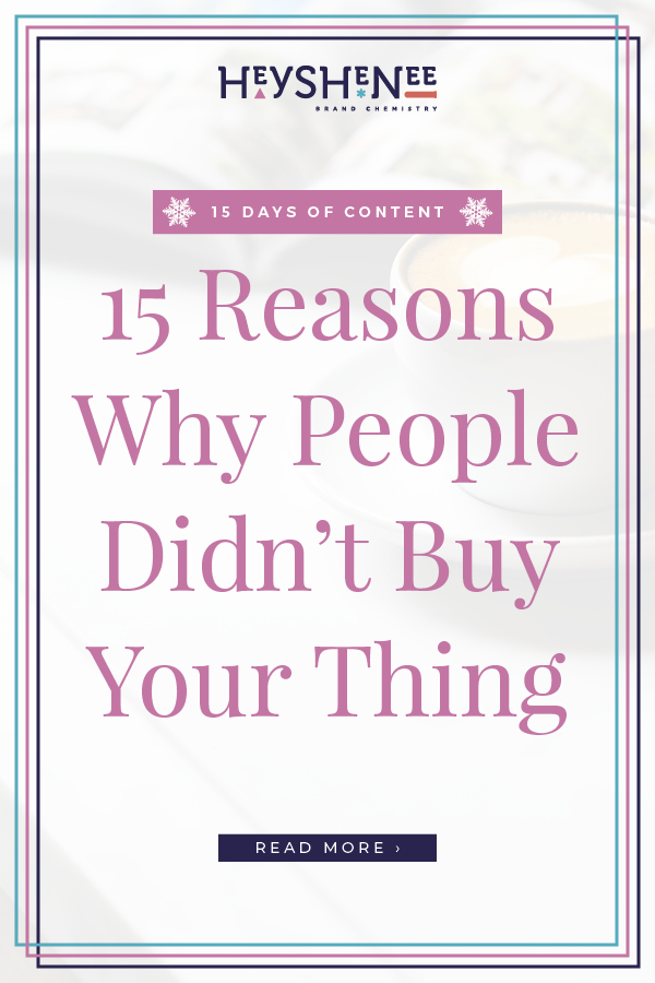 15 Reasons Why People Didn't Buy Your Thing V2.jpg