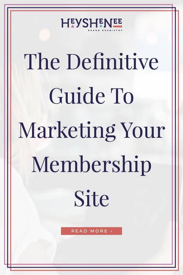 The Definitive Guide To Marketing Your Membership Site Pin 2.jpg