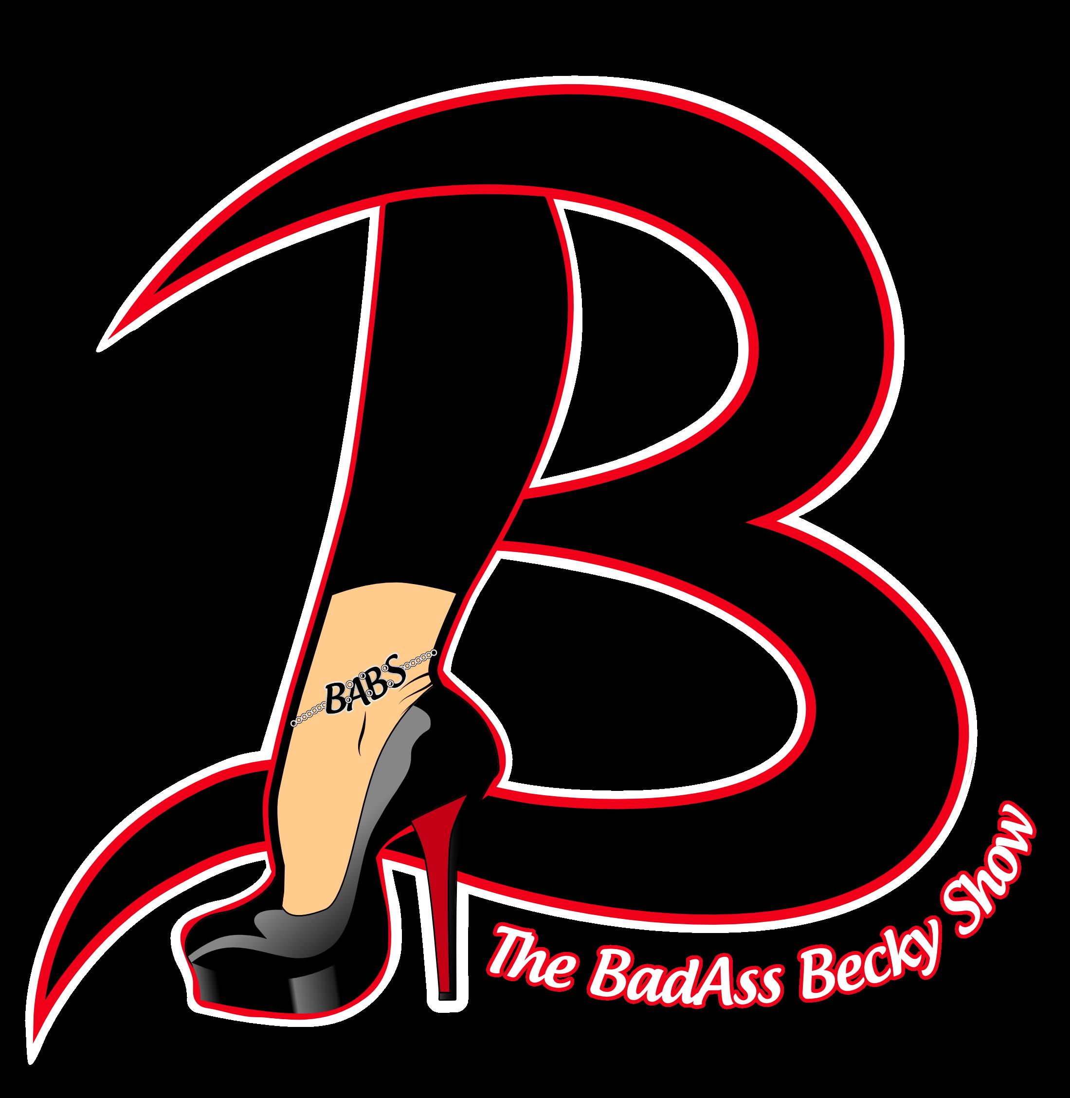 The BadAss Becky Show